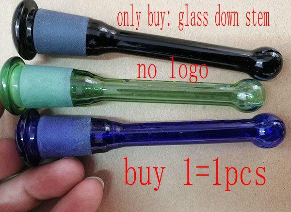 only buy: glass down stem