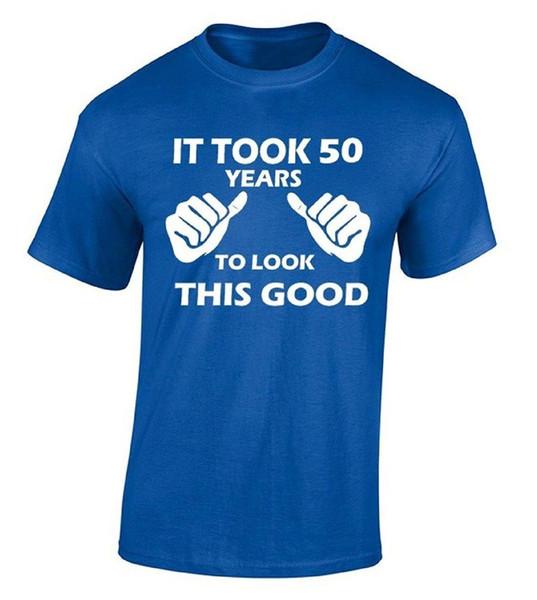 New Style Company Tee Shirts Tardó 50 años en mirar esta buena camiseta Camiseta de regalo de cumpleaños 100% algodón Jersey Camisetas de seguridad