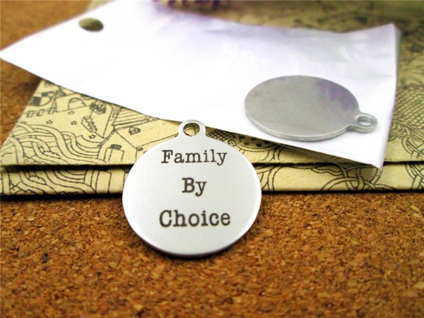 """20pcs--""""family by choice""""stainless steel charms more style for choosing DIY Charms pendants for necklace"""