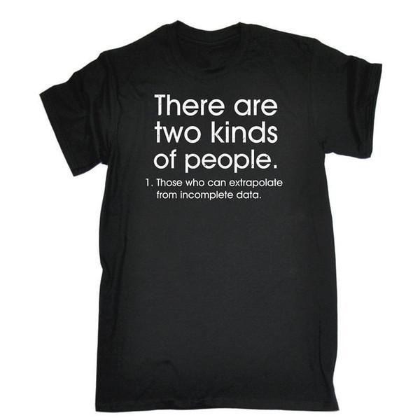 Punk Tops Tripulação Pescoço Curto Existem Dois Tipos de Pessoas Presente Camisas Dos Homens