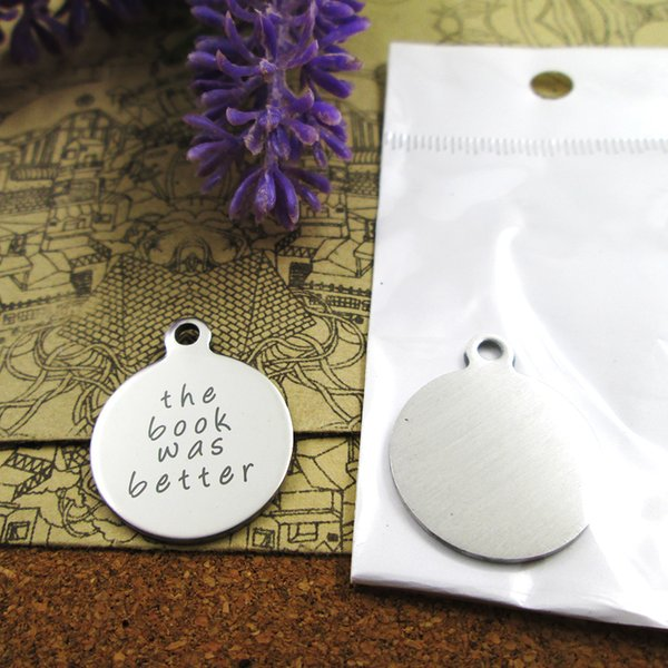 """20pcs--""""The book was better""""stainless steel charms more style for choosing DIY Charms pendants for necklace"""