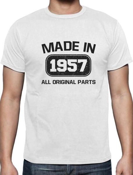 Fabriqué en 1957 Anniversaire T-Shirt toutes les pièces originales idée cadeau d/'anniversaire choisir taille