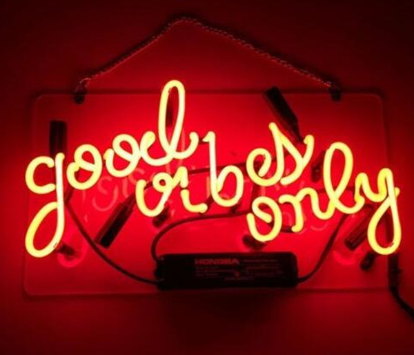 Fashion New Handcraft Neon sign Good Vibes Only Beer Bar Pub Strore Bedroom Home Wall Windows Display neon Lighht sign 14x9!!!
