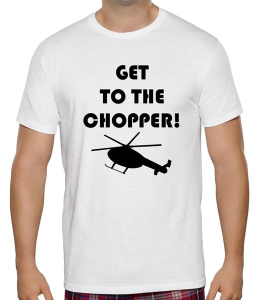 NEW MENS WOMENS KIDS GET TO THE CHOPPER QUOTE HELICOPTER FUNNY T-SHIRT AGE 1-6XL