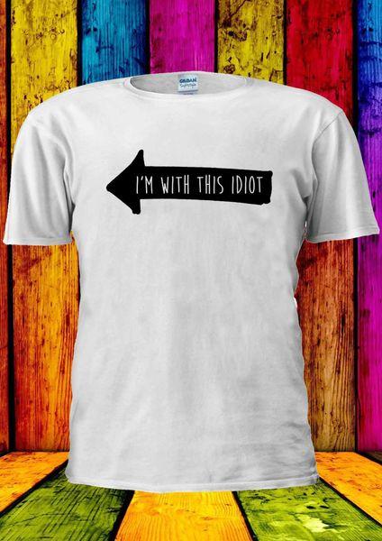 Je suis avec cet idiot drôle ami T-shirt Vest Top Hommes Femmes Unisexe 2029 New Tops Tee New Unisexe Drôle Tops Freeshipping
