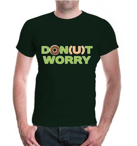 Herren Unisex Kurzarm T Shirt Don(u)t Worry Funny Sayings Lustige Sprüche