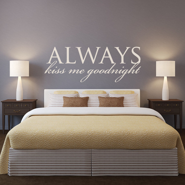 Master Bedroom Headboard Wall Decal Quotes Always Kiss Me Goodnight  Removable Wall Stickers For Bedroom Home Decoration Large Childrens Wall  Stickers ...