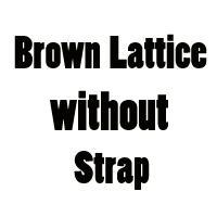 Enrejado marrón sin correa