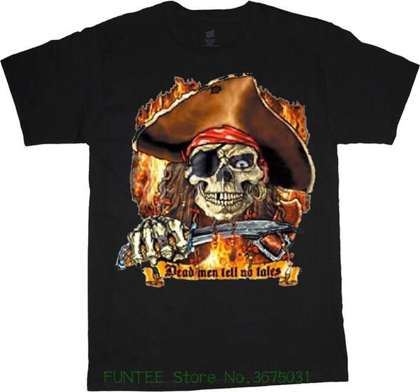 Футболка хорошего качества Майка топы большой и высокий рубашки для мужчин смешные пират говоря Мертвецы не рассказывают сказки футболка