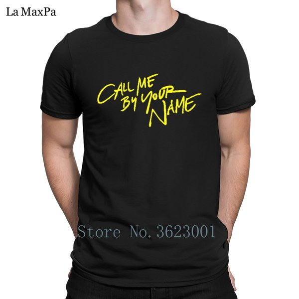 e86eabd9118a Creative Novelty T Shirt Man Spring Call Me By Your Name Men's T-Shirt Super