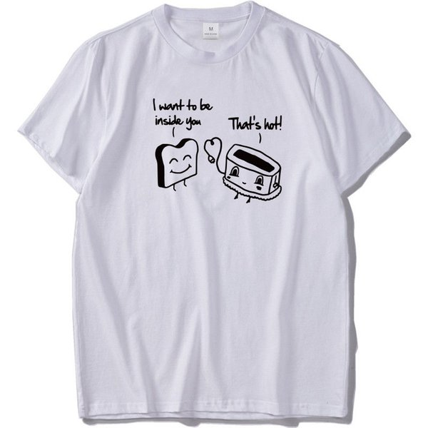 I want to be inside you Funny T-shirt Men Bread Love Joke Tshirts US Size