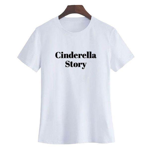 Tee Cinderella Story T Shirt da donna Cute Abbigliamento donna Tee Shirt Femme Nero Bianco Summer Fashion Tumblr Dette Letters Tshirt