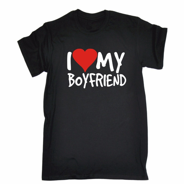 I Love My Boyfriend Mens T-Shirt Tee Birthday Gift Girlfriend Wife Partner Funny Men T-Shirt Lowest Price 100 % Cotton