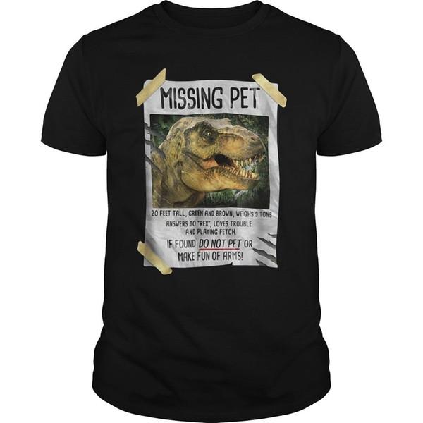 Jurassic Park T Rex Missing Pet T-Shirt Algodón Negro Hombres M-6XL Camiseta de Halloween tejido cómodo de calidad superior Algodón