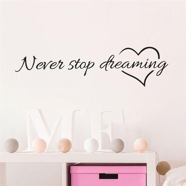 Compre Inspiración Palabras De Citar Never Stop Dreaming Love Heart Decoración Del Dormitorio Etiqueta De La Pared Amigo Estudiante Regalos School
