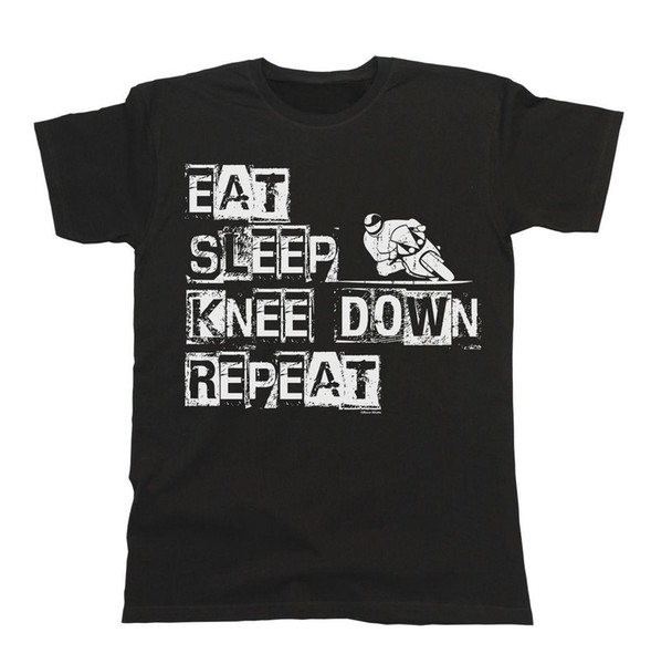 Eat Sleep Knee Down Repeat T-Shirt Mens Ladies Unisex Fit Superbike Men T Shirt Cheap Sale 100 % Cotton Punk Tops