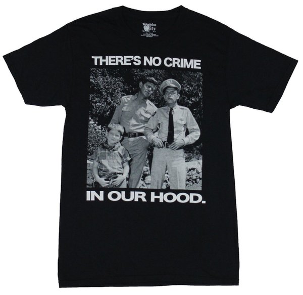 The Andy Griffith Show Mens T-Shirt - There's No Crime In Our Hood Photo Imag New Arrival Male Tees Casual Boy T-Shirt Tops Discounts