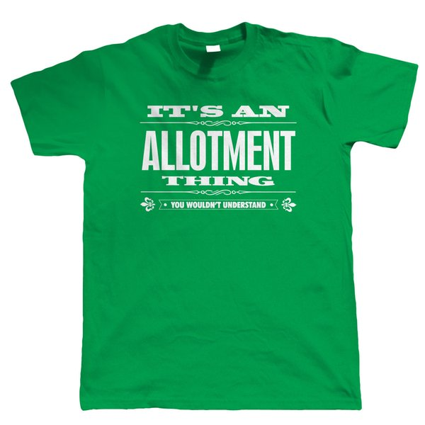 It's An Allotment Thing Mens T Shirt - Gardening Gift for Him Dad Grandad Cool Casual pride t shirt men Unisex New Fashion tshirt