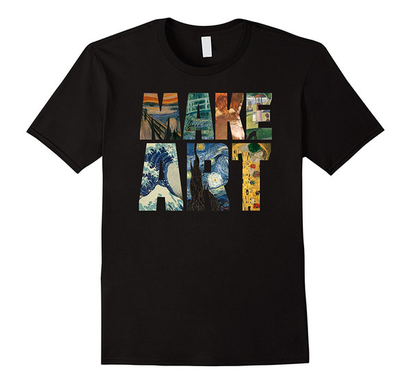 Hacer arte | Artista divertido Humor Humor Pintura Fresca Camiseta Nueva 2018 Moda Hombre Camisetas Verano Moda Hombres Camiseta