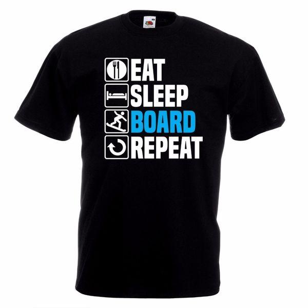 Eat Sleep Board Repeat T-Shirt Snow Birthday Christmas Gift Top Newest 2018 Fashion Stranger Things T Shirt Men