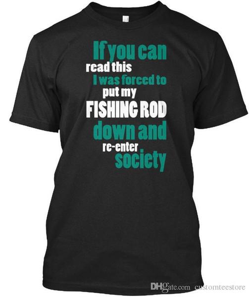 Qualidade De Pesca Se Você Pode Ler Isto Eu Era Forçado Para Colocar Minha T-shirt Élégant T-shirt Dos Homens Do Homem Fresco Personalizado Manga Curta Dos Namorados