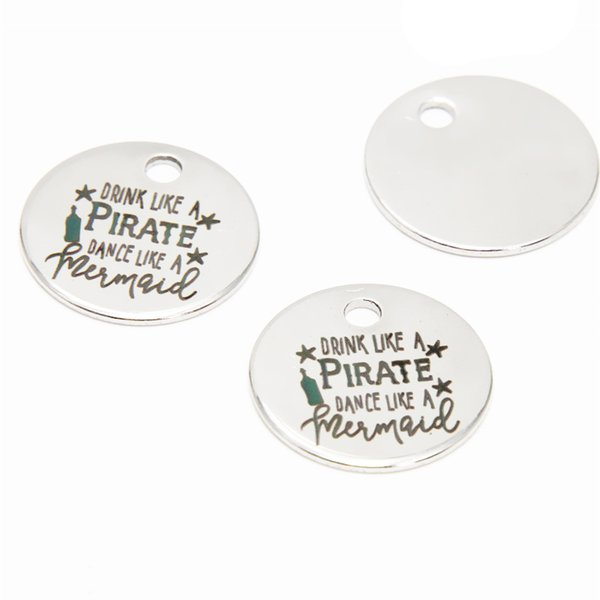 10pcs / lot Bere fascino pirata come danza dei pirati come sirena messaggio Charm pendente in acciaio inox 20mm