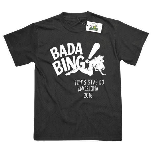 8 Bada Bing Stag Do Personalised Custom Tour Printed T-Shirts Cool Casual pride t shirt men Unisex New Fashion tshirt Loose