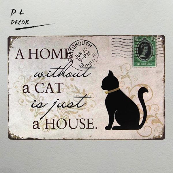 DL-A HOME OHNE KATZE Retro Briefmarken Blechschilder Wandkunst Dekor Bar Vintage Metall Eisenmalerei
