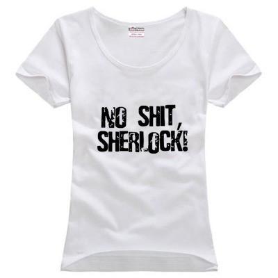 La camiseta de las mujeres no tiene mierda Sherlock popular frase acuñativa Synical Mocking Manner El capitán obviamente pareja ropa mujer camiseta de algodón