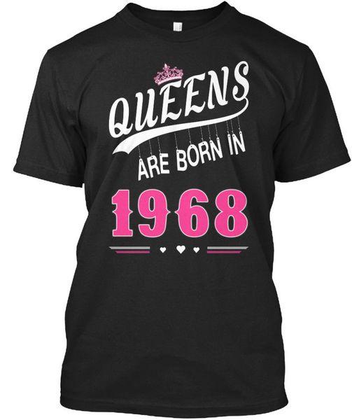 Las reinas nacen en 1968, camiseta unisex estándar (S-5XL)