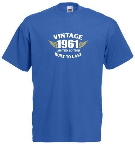Mens Birthday Gift T Shirt Royal Blue - Built to last Born 40s 50s 60s 70s 80s Mens 2018 fashion Brand T Shirt O-Neck 100%cotton T-Shirt