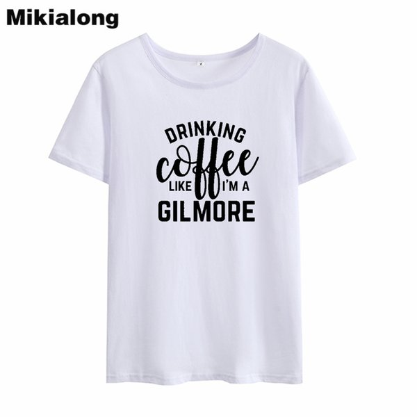 Women's Tee Oln 2018 Drinking Coffee Like I Am A Girl More Feminist T-shirt Funny Tshirt Women Summer Top Tee Shirt Femme Ropa Mujer
