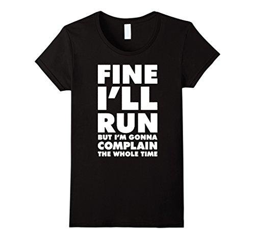 Women's Tee Fine I'll Runer But I'm Complaining The Whole Time T-shirt For Lady Fashion Summer Design Tops Hot Sales Tee T Shirts