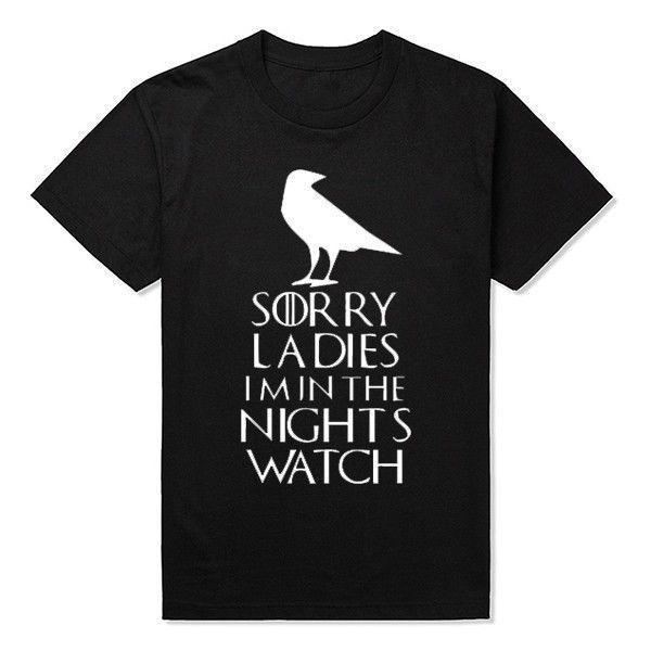 Game Of Thrones T Shirt Sorry Ladies Im In The Nights Watch Short Sleeve T Shirt