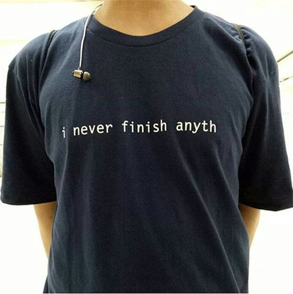 Anyth t shirt Cool words I never finish short sleeve gown Street leisure tees Unisex clothing Pure color cotton Tshirt