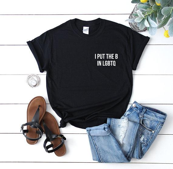 tee shirt women tshirt bisexual pride funny letter print shirts groot cute i put the b in lgbtq hipster cotton summer qutfits