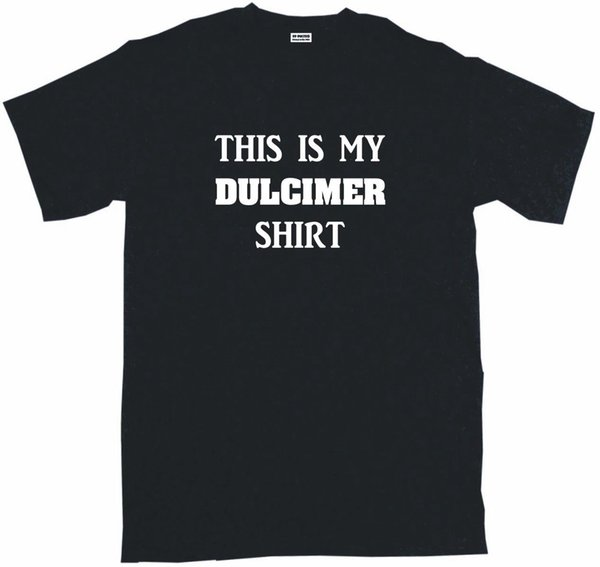 This is my Dulcimer Shirt Mens Tee Shirt Pick Size Small Funny free shipping Unisex Casual tee gift