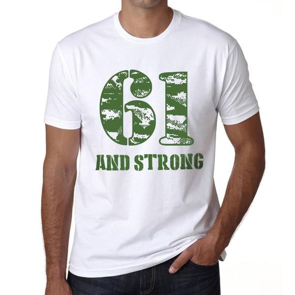 61 e Forte Herren T-shirt Weiß Geburtstag Geschenk 00474 Camiseta Masculina de Verão de Manga Curta de Algodão Personalizado Big Size Party Camiseta