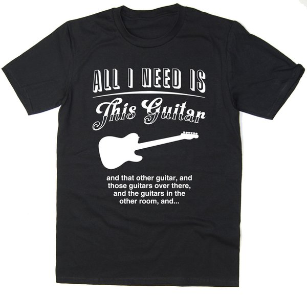 All I Need Is This Guitar - Funny Telecaster Guitar T-shirt - Many Colours