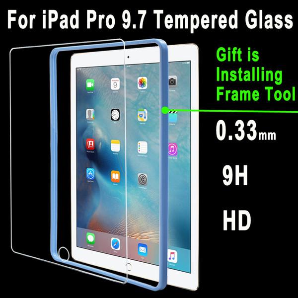 Gehärtetem Glas für iPad Pro 9.7 A1673 A1674 A1675 Top Qualität 0,33 mm 9H HD Displayschutzfolie + Free Installation Frame