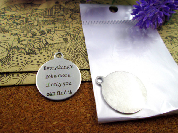"20pcs--""everything's got a moral if only you can find it""stainless steel charms more style for choosing DIY Charms pendants for necklace"