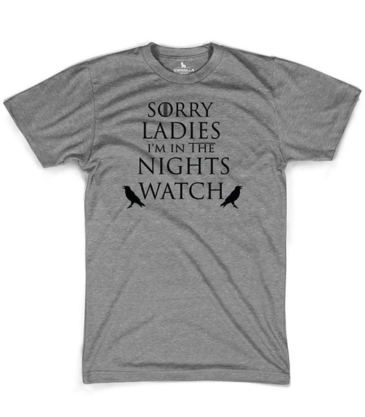 T Shirts Funny Short Sleeve Short Sleeve O-Neck Mens Sorry Ladies I'M Part Of The Nights Watch T Shirts