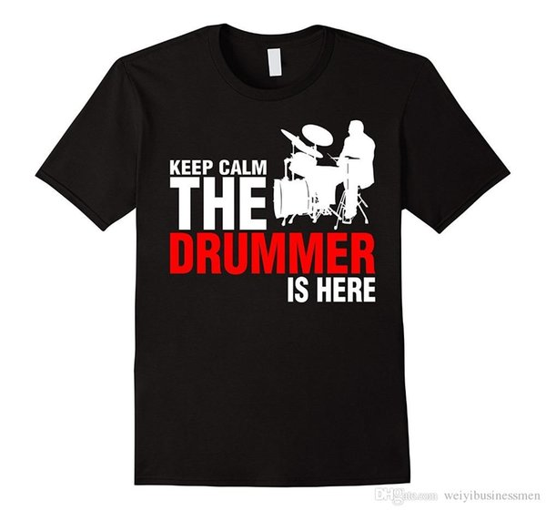 Graphic T Shirts Design Men Crew Neck Keep Calm The Drummer Is Here TShirt Short-Sleeve T Shirts