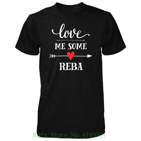 Liebe mich etwas Reba Cooles Geschenk - Unisex T-Shirt Männer T-Shirts Sommer Stil Mode Rabatt Großhandel Männer T-Shirts.