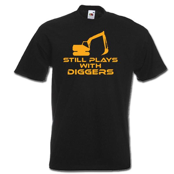 Todavía juega con DIGGERS funny digger driver JCB para hombre camiseta para mujer idea de regalo Divertido envío gratis Unisex Casual camiseta