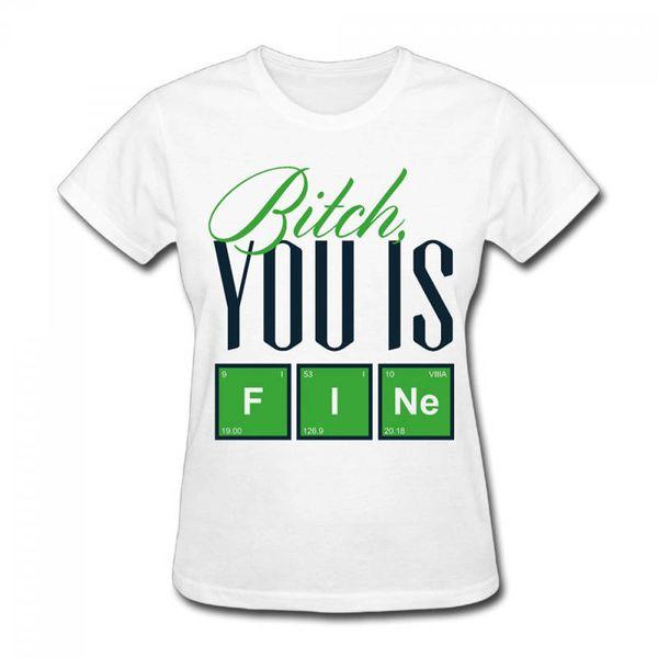 Nouveau Mode Cool Casual T Shirts O-Neck Femmes À Manches Courtes Bureau Coton Salope Vous Est De Belles Lettres Tee