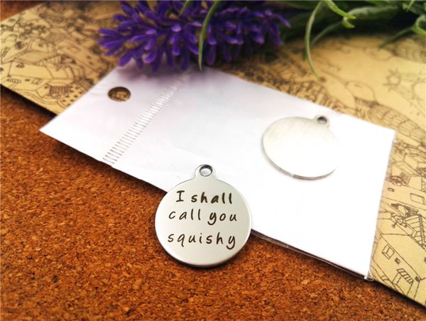 """20pcs--""""I shall call you squishy""""stainless steel charms more style for choosing DIY Charms pendants for necklace"""