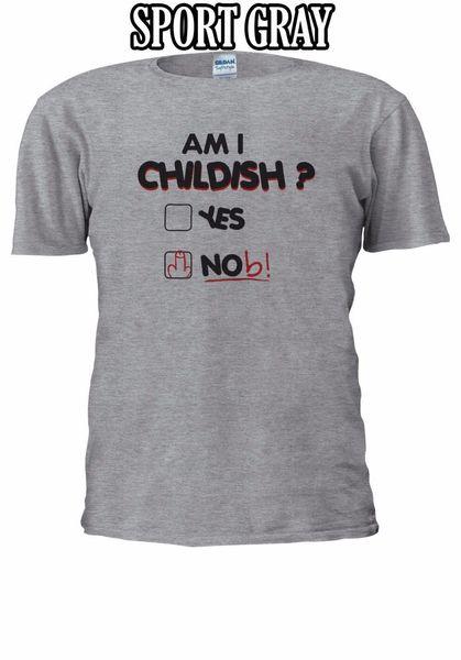 Funny Tshirt Nob Am I Childish