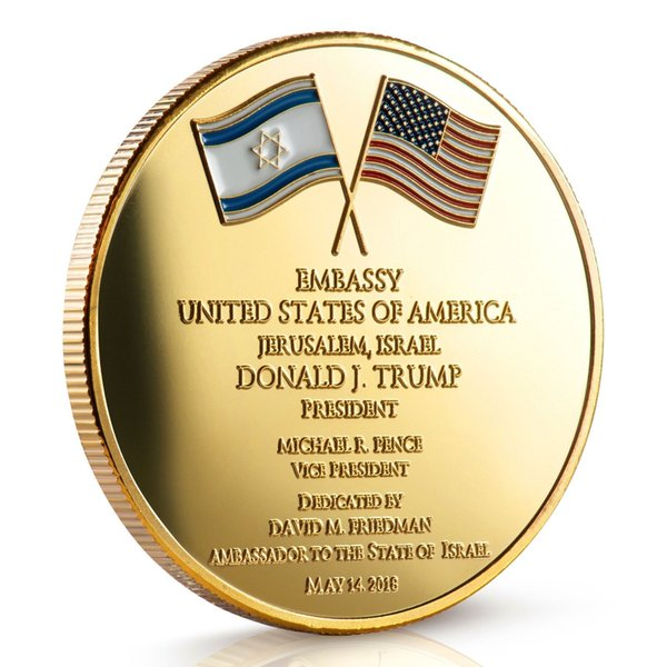 Dedicated May 14, 2018 Israel Jerusalem United States Embassy Trump  Challenge Coin Buy Home Decor Cabin Decor From Challengecoin, $3 52   DHgate Com