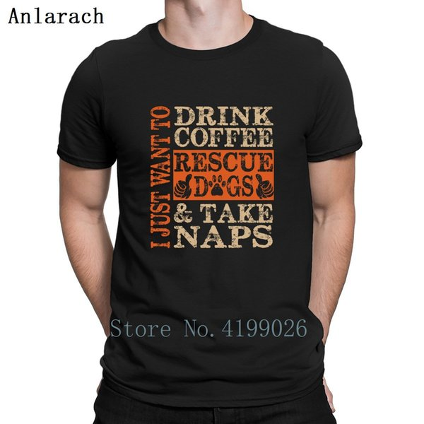 I Just Wanna Drink Coffee And Take Naps Men/'s T-shirt Casual tee